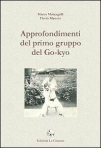 Approfondimenti del primo gruppo del Go-Kio - Marco Marzagalli,Flavio Menotti - copertina