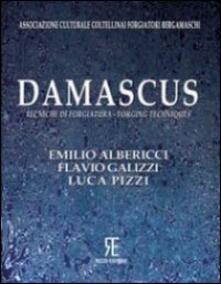 Filippodegasperi.it Damascus. Tecniche di forgiatura-Forging techniques. Ediz. bilingue Image