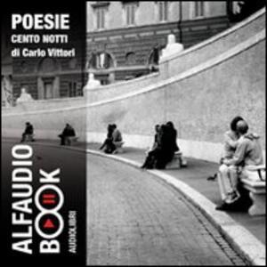 Cento notti. Audiolibro. CD Audio - Carlo Vittori - copertina