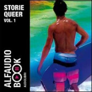 Storie Queer. Audiolibro. CD Audio. Vol. 1: Maurizio 1984­La voce registrata­San Sebastiano­Telefonate.