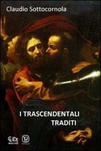 I trascendentali traditi