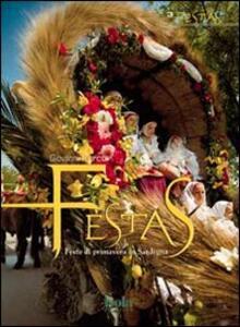Festas. Feste di primavera in Sardegna - Giovanni Porcu - copertina