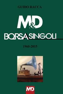 M&D Borsasingoli 1960-2015 - Guido Racca - copertina