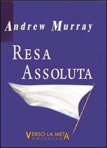 Resa assoluta - Andrew Murray - copertina