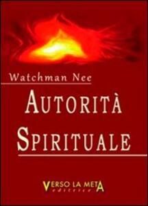 Autorità spirituale - Nee Watchman - copertina