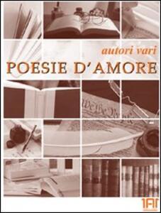 Poesie d'amore - Alphonse de Lamartine,Edgar Allan Poe,Paul Verlaine - copertina