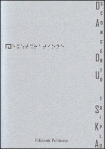 Sconcerto triplo. Pandemia vociferante - DaDuSka - copertina