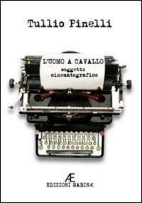 L' L' uomo a cavallo - Pinelli Tullio - wuz.it