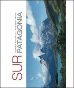 Sur Patagonia - Giorgio Nicoletti,Ruggero Arena - copertina