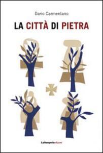 La città di pietra. Il ponte (1998) - Dario Carmentano - copertina