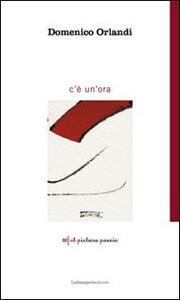 C'è un'ora - Domenico Orlandi - copertina