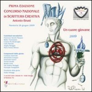 Prima edizione concorso nazionale di scrittura creativa «A. Bruni». Un cuore giovane - Giulia Selvaggi - copertina