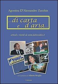 ... Di carta e d'aria... Articoli e ricordi dal sito www.dabicesidice.it - D'Alessandro Zecchin Agostina - wuz.it
