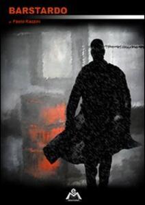 Barstardo - Paolo Razzini - copertina