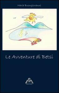 Le avventure di Betsi - Maria Buongiovanni - copertina