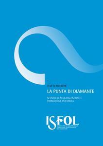 La punta di diamante. Scenari di scolarizzazione e formazione in Europa - Giacomo Zagardo - copertina