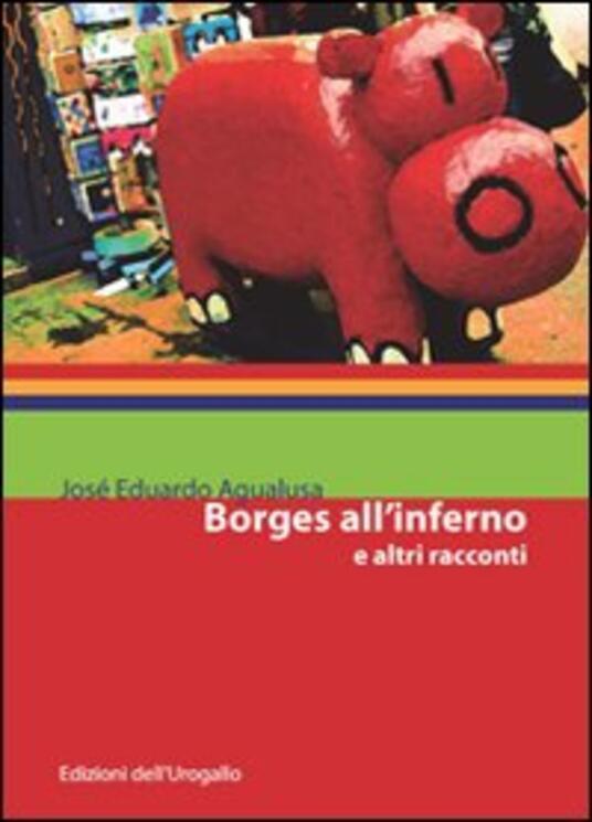 Borges all'inferno e altri racconti - José Eduardo Agualusa - copertina