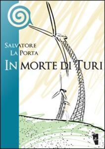In morte di Turi - Salvatore La Porta - copertina