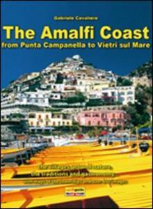 The Amalfi coast. From Punta Campanella to Vietri on sea - Gabriele Cavaliere - copertina