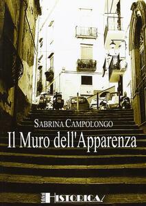 Il muro dell'apparenza - Sabrina Campolongo - copertina