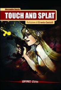 Touch and splat - Alessandro Cascio - copertina