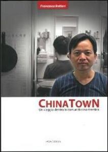 China town. Un viaggio dentro la comunità sino-trentina