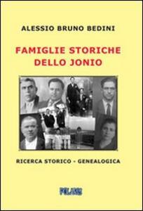Famiglie storiche dello Jonio - Alessio B. Bedini - copertina