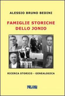 Famiglie storiche dello Jonio - Alessio Bruno Bedini - copertina