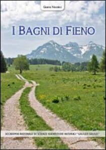 I bagni di fieno. Storia del benessere curativo a Garniga Terme e nel territorio del Trentino-Alto Adige - Gianni Nicolini - copertina