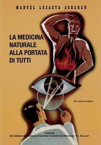 La medicina naturale alla portata di tutti - Manuel Lezaeta Acharan - copertina