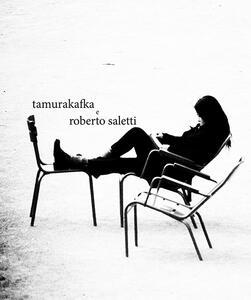 Tamurakafka e Roberto Saletti - Massimo Baiocco,Roberto Saletti - copertina