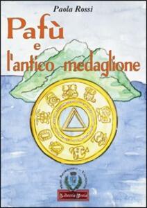 Pafù e l'antico medaglione