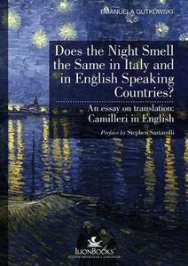 Does the night smell the same in Italy and in English speaking countries? An essay on translation. Camilleri in english - Emanuela Gutkowski - copertina