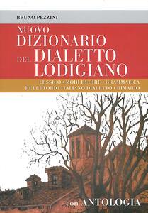 Nuovo dizionario del dialetto lodigiano - Bruno Pezzini - copertina