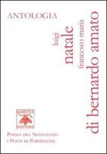 Antologia - Francesco M. Di Bernardo-Amato,Luigi Natale - copertina
