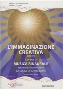 L' immaginazione creativa guidata su una base di musica binaurale. CD Audio - Antonio Origgi - copertina