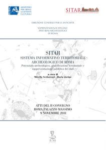 Sitar sistema informativo territoriale archeologico di Roma. Atti del 2° Convegno (Roma, 9 novembre 2011) - copertina