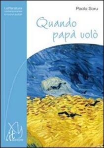 Quando papà volò - Paolo Soru - copertina