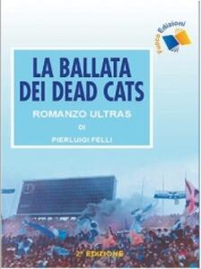 La ballata dei Dead Cats - P. Luigi Felli - copertina