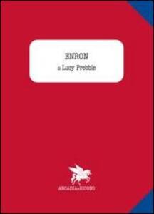 Enron - Lucy Prebble - copertina