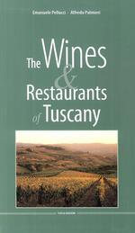 The wines & restaurants of Tuscany