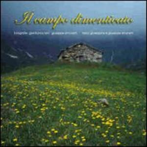 Il campo dimenticato. Ediz. multilingue - Gianfranco Bini,Giuseppe Simonetti,Giuseppina Simonetti - copertina