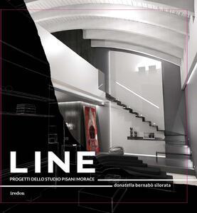 Line. Progetti dello studio Pisani Morace. Ediz. italiana e inglese - Donatella Bernabò Silorata - copertina