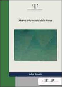 Metodi informatici della fisica - Adele Rimoldi - copertina