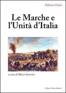 Le Marche e l'unità d'Italia - copertina