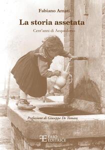 La storia assetata. Cent'anni di acquedotto - Fabiano Amati - copertina