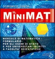 Osteriacasadimare.it Il minimat. Manuale di matematica per esami di stato e facoltà scientifiche Image