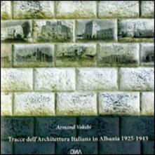 Listadelpopolo.it Tracce dell'architettura italiana in Albania 1925-1943 Image