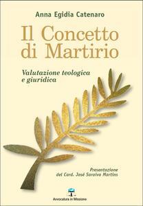 Il concetto di martirio. Valutazione teologica e giuridica