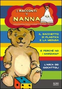 I racconti di Nanna. Vol. 1